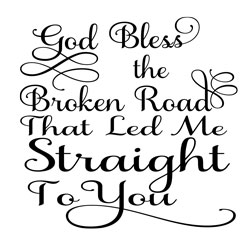 Free Download - Bless the Broken Road