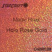 "12"" x 24"" Sheet - StarCraft Magic - Hoax Holo Rose Gold"