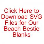 Beach Bestie SVG Files