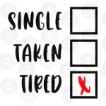 Single Taken Tired