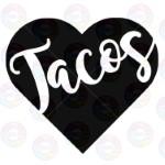 Tacos Inside Heart
