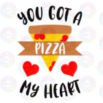 You Gottta Pizza My Heart