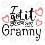 Got it From Granny