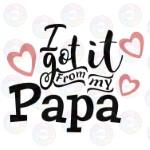 Got it From Papa