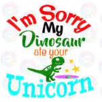 Dino Ate Your Unicorn