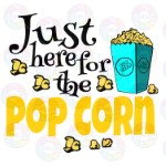 For the Popcorn