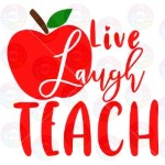Live Laugh Teach Apple