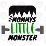 Mommy's Little Monster Green