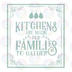 Kitchens are Made for Families 1