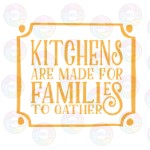 Kitchens are Made for Families 2