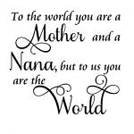 Free Download - To The World You Are a Mother and a Nana