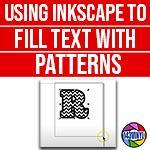 Inkscape | Episode 8 | Pattern filled text