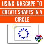Inkscape | Episode 6 | Shapes in a circle