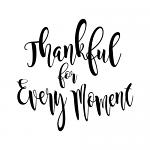 Free Download - Thankful for Every Moment